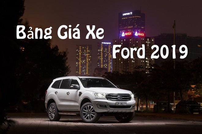 Ford Everest 2019 - Bảng giá xe Ford 2019 | Mua xe hơi Ford giá tốt nhất thị trường