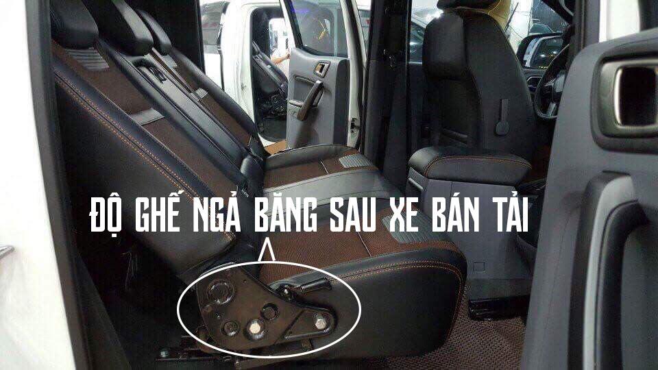 Độ ngả ghế băng sau xe bán tải