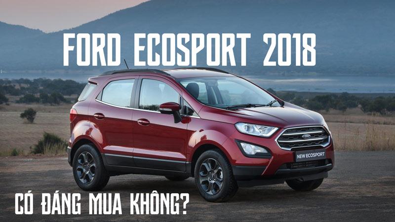 Có nên mua ford Ecosport hay không?