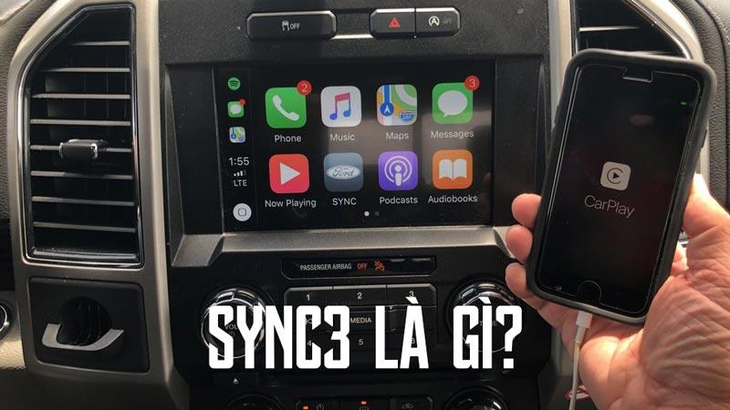 Sync 3 là gì hướng dẫn sử dụng sync 3